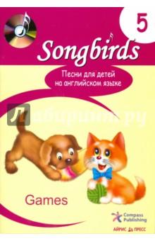 Песни для детей на английском языке. Книга 5. Games