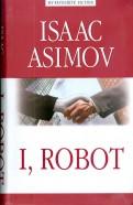 Isaac Asimov: I, Robot