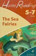 Наталья Чесова: The Sea Fairies (after L.Frank Baum). 57 классы: учебное пособие