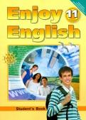 Биболетова, Бабушис, Снежко: Английский язык. Enjoy English. 11 класс. Учебник. ФГОС