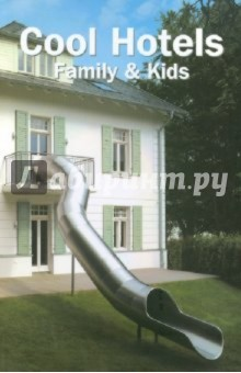 Cool Hotels Family & Kids