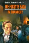 John Galsworthy: The forsyte saga. In Chancery
