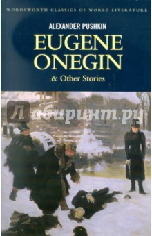 Eugene Onegin & Other Stories