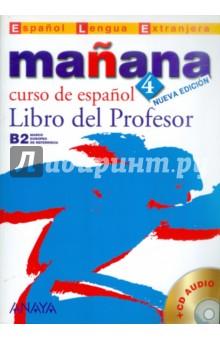 Manana 4. Libro del Profesor (+CD)