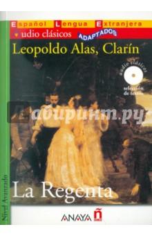 La Regenta (+CD) - Leopoldo Clarin