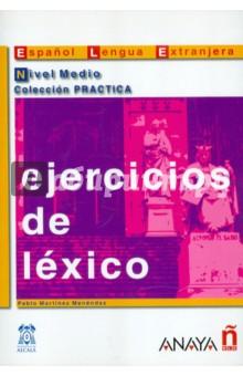 Ejercicios de lexico. Nivel Medio - Pablo Menendez