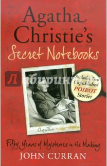 Agatha Christie's Secret Notebooks - John Curran