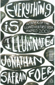 Everything is Illuminated - Jonathan Foer