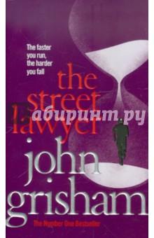 The Street Lawyer (на английском языке) - John Grisham