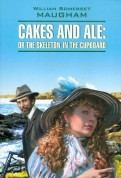 William Maugham: Cakes and Ale or the skeleton in the cupboard