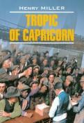 Henry Miller: Tropic of Capricorn