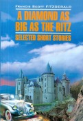 Francis Fitzgerald: A Diamond as Big as the Ritz: Selected Short Stories