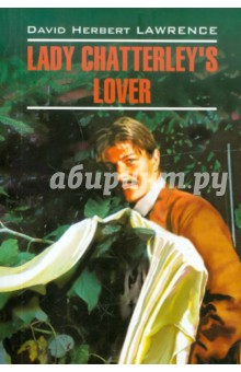 Lady Chatterley's Lover - David Laurence