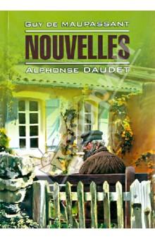 Nouvelles - Maupassant, Daudet