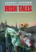 Joseph Jacobs: Irish Tales