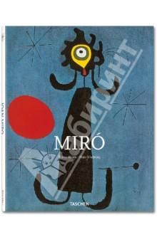 Joan Miro. 1893-1983. The Poet Among the Surrealists - Janis Mink