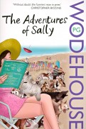 Pelham Wodehouse: The Adventures of Sally