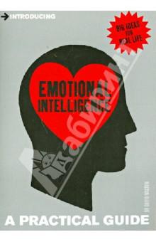 Introducing Emotional Intelligence: A Practical Guide - David Walton