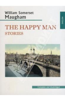 The Happy Man - William Maugham