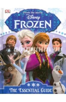 Frozen. The Essential Guide - Barbara Bazaldua