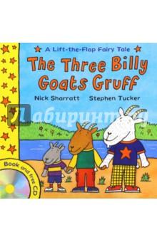 Three Billy Goats Gruff (+CD) - Nick Sharratt