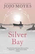 Jojo Moyes: Silver Bay
