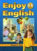 Биболетова, Трубанева, Добрынина: Учебник английского языка Английский с удовольствием/Enjoy English: для 56 классов
