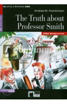 The Truth About Professor Smith (+CD) - Andrea Hutchinson
