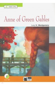 Anne Of Green Gables (+CD) - Lucy Montgomery