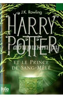 Harry Potter et le Prince de Sang-Mele - Joanne Rowling