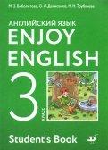 Биболетова, Денисенко, Трубанева: Enjoy English. Английский язык. 3 класс. Учебник. ФГОС