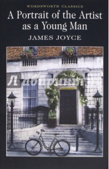 Купить James Joyce: Portrait of the Artist As a Young Man ISBN: 9781853260063