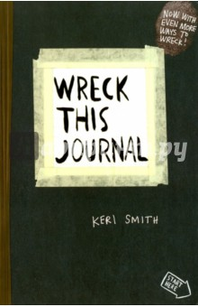 Wreck This Journal - Keri Smith