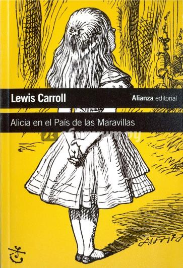 Alicia en el Pais de las Maravillas, Carroll