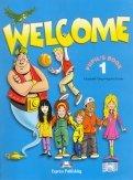 Грей, Эванс: Welcome: Pupil's Book Level 1 + My Alphabet Book. Учебник
