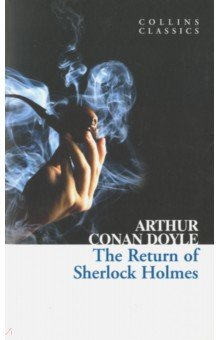 The Return of Sherlock Holmes - Arthur Doyle