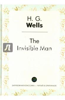 Купить Herbert Wells: The invisible man ISBN: 978-5-519-49811-1