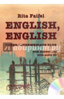 Учебник английского языка English, English. Уровень Upper Intermediate Plus (+CD) - Рита Файфель