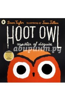 Hoot Owl, Master of Disguise - Sean Taylor