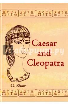 Caesar and Cleopatra - William Shakespeare