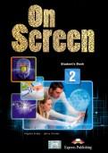 Evans, Dooley: On Screen 2. Student's Book (International). Учебник