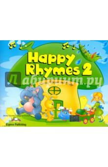 Happy Rhymes 2. Nursery Rhymes and Songs. Pupil's Book. Книжка с рассказами - Evans, Dooley