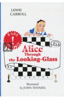 Купить Lewis Carroll: Alice.Through the Looking-Glass ISBN: 978-5-521-05100-7
