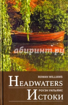 Headwaters: Selected poems and translations