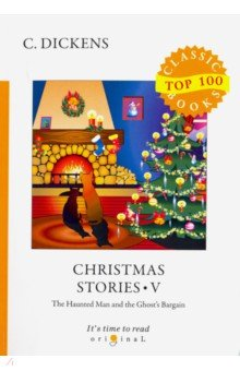 Christmas Stories V. The Haunted Man and the Ghost's Bargain - Charles Dickens