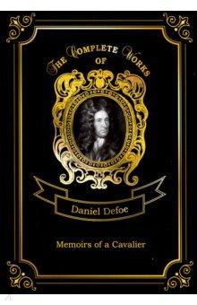 Memoirs of a Cavalier - Daniel Defoe
