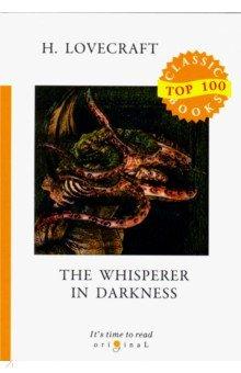 The Whisperer in Darkness - Howard Lovecraft