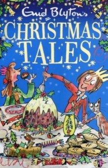 Enid Blyton's Christmas Talse - Enid Blyton