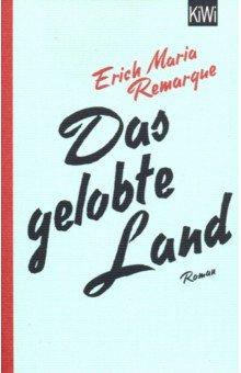 Das gelobte Land - Erich Remarque